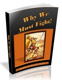 Why We Must Fight! ebook